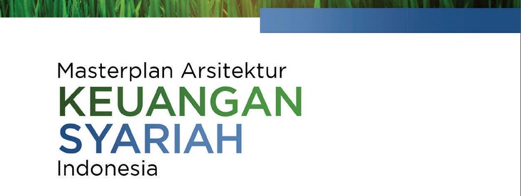 Masterplan Arsitektur Keuangan Syariah Indonesia